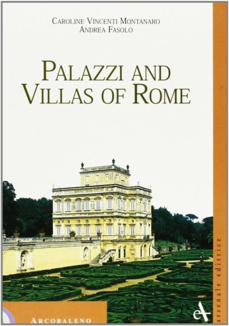 Palazzi and Villas of Rome.[2001] - [Arsenale Editrice]