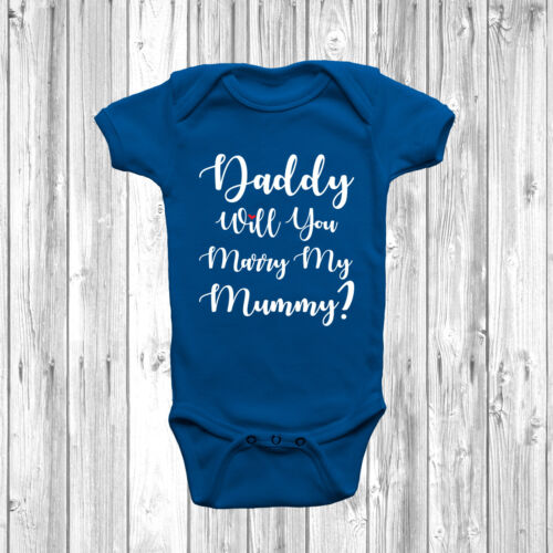 New Daddy Will You Marry My Mummy Baby Grow Body Suit Vest 0-18 Months Proposal