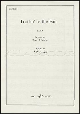 100% Waar Trottin' To The Fair Satb Vocal Voice Sheet Music Book Classical Tom Johnston In Veel Stijlen