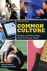 Common Culture Plus New MyCompLab Student Access Card by Michael Petracca, Madeleine Sorapure (Paperback, 2011)