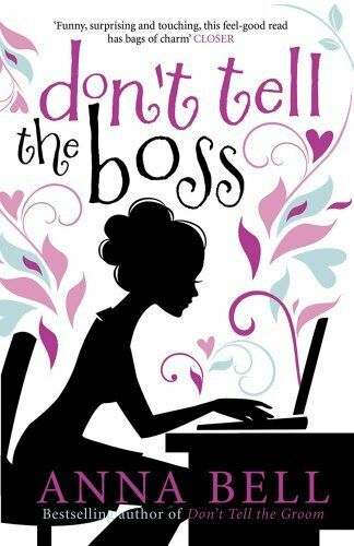 1 of 1 - Don't Tell the Boss By Anna Bell