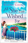 All She Ever Wished for by Claudia Carroll (Paperback, 2016)