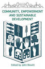 Community, Empowerment and Sustainable Development by Green Books (Paperback, 2008)