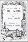 The Hunting of the Snark: An Agony in Eight Fits by Lewis Carroll (Hardback, 2011)