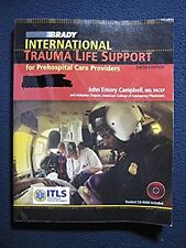 International Trauma Life Support (6th Edition) [Paperback] by Campbell PhD.