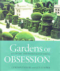 Gardens of Obsession by Gordon Taylor, Guy Cooper (Hardback, 1999)