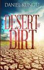 Desert of Dirt by Daniel Kung'U (Paperback, 2015)