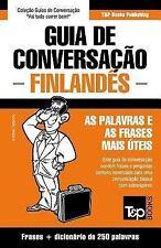Guia de Conversacao Portugues-Finlandes e Mini Dicionario 250 Palavras by...