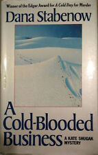 Dana Stabenow~A COLD-BLOODED BUSINESS~SIGNED 1ST/DJ