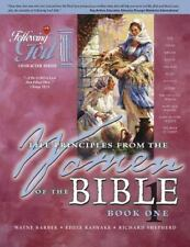 Life Principles from the Women of the Bible Book 1 (Following God Character Ser