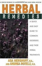 Herbal Remedies: A Quick and Easy Guide to Common Disorders and Their Herbal Rem