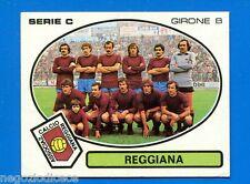 CALCIATORI PANINI 1977-78 - Figurina-Sticker n. 575 - REGGIANA SQUADRA -New