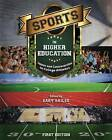 Sports in Higher Education: Issues and Controversies in College Athletics by Cognella Academic Publishing (Paperback / softback, 2013)
