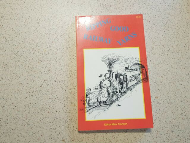 Ripping Good Railway Yarns by mark tronson (Paperback, 1991)