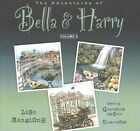 The Adventures of Bella & Harry, Vol. 6  : Let's Visit Dublin!, Let's Visit Maui!, Let's Visit Saint Petersburg! by Lisa Manzione (CD-Audio, 2016)