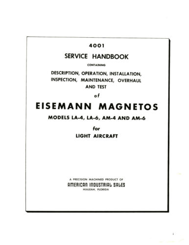 /& AM6  Series Magneto Service Handbook Manual *796 AM4 LA6 Eisemann LA4