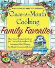 Once-A-Month Cooking Family Favorites: More Great Recipes That Save You Time and Money from the Inventors of the Ultimate Do-Ahead Dinnertime Method by Mimi Wilson, Mary Beth Lagerborg (Paperback / softback, 2009)