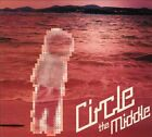 The Middle [Digipak] by Circle (CD, Monday)