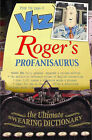 The New Roger's Profanisaurus by Roger Mellie (Hardback, 2002)