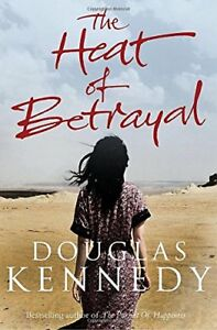 The-Heat-of-Betrayal-By-Douglas-Kennedy