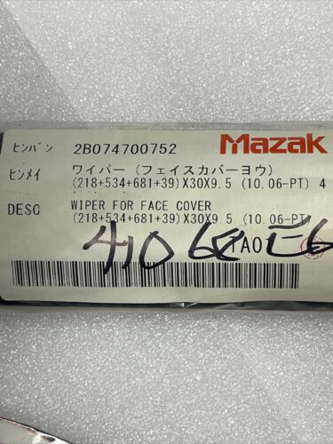Details about  /NEW MAZAK CNC 2B074700752 Wiper /_680x30x9.5/_#MULTIPLE IN STOCK/_FAST SHIPPING!