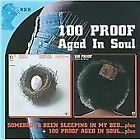 100 Proof (Aged in Soul) - Somebody's Been Sleeping/100 Proof Aged in Soul (2009)