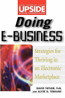 Doing E-Business: Strategies for Thriving in an Electronic Marketplace (Upside),