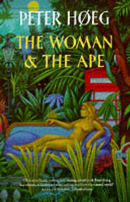 The Woman and the Ape by Peter Hoeg (Paperback, 1997)