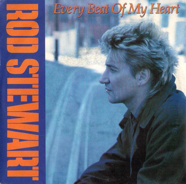 DISCO 45 giri     Rod Stewart - Every Beat Of My Heart / Trouble