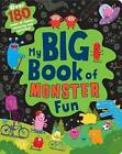 My Big Book of Monster Fun: Over 180 Pages of Stories, Colouring and Activities! by Parragon Book Service Ltd (Paperback, 2015)
