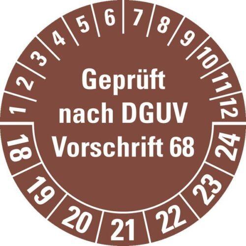 braun 10//Bogen Ø40mm Prüfplakette Geprüft nach DGUV Vorschrift 68 18-24