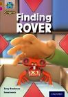 Project X Origins: Brown Book Band, Oxford Level 10: Lost and Found: Finding Rover by Tony Bradman (Paperback, 2014)