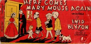 ENID-BLYTON-HERE-COMES-MARY-MOUSE-AGAIN-VINTAGE-PAPERBACK-CIRCA-1949-RARE