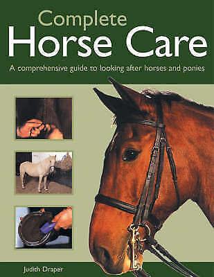 Complete Horse Care, Draper, Judith, Very Good Book