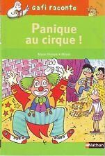 Panique Au Cirque ! * GAFI  * Mérel * CP  6 ans * roman jeune lecteur DOINET