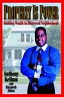 Property Is Power by Anthony O. Kellum Paperback