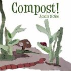 Compost 9781452095677 by Acadia McGee Paperback