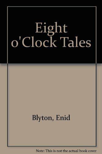 Eight o'Clock Tales,Enid Blyton