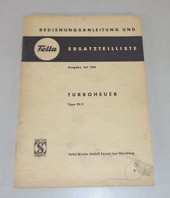Earnest Operating Instructions Parts Catalog Fellaturboheuer Type H2 Stand 07/1968 To Make One Feel At Ease And Energetic Industrial