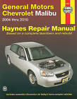 Chevrolet Malibu Automotive Repair Manual: 2004-2010 by Rob Maddox, John H Haynes (Paperback, 2012)