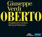Giuseppe Verdi - : Oberto (2013)