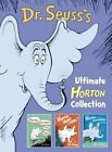 Dr. Seuss's Ultimate Horton Collection: Featuring Horton Hears a Who!, Horton Hatches the Egg, and Horton and the Kwuggerbug and More Lost Stories by Dr Seuss (Hardback, 2015)