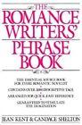 The Romance Writers' Phrase Book by John Kent, Candace Shelton (Paperback, 1988)