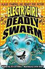Electrigirl and the Deadly Swarm by Jo Cotterill (Paperback, 2016)