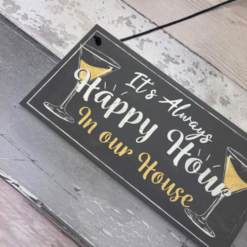 Home Bar Sign Always Happy Hour Funny Gin Friendship FRIEND Gift Kitchen Plaque