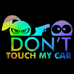 T Touch My Car Sticker Funny Pattern
