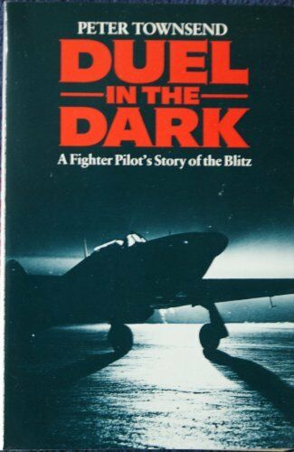 Duel in the Dark By Peter Townsend. 9780099532309
