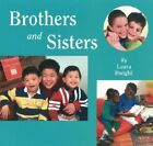 Brothers and Sisters by Laura Dwight (Hardback, 2004)