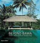 Beyond Bawa: Modern Masterworks of Monsoon Asia by David Robson (Paperback, 2014)