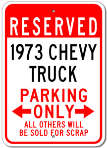 1973 73 CHEVY TRUCK Parking Sign